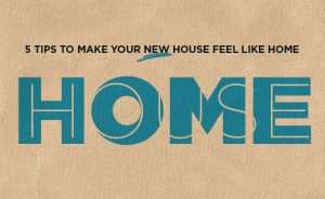 Making a new house a home